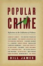 Popular Crime : Reflections on the Celebration of Violence (ExLib)