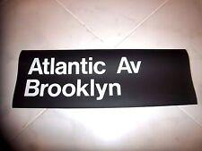 R32 NYC SUBWAY SIGN ATLANTIC BROOKLYN LARGE 22X8 2 LINE NY ROLL SIGN URBAN ART