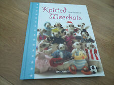 Knitted Meercats by Sue Stratford. 20 characters to knit. Hardback book.