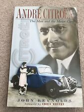 Andre Citroen The Man And The Motor Cars