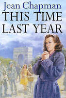 (Good)-This Time Last Year (Hardcover)-Chapman, Jean-0749904836