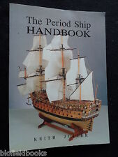 The Period Ship Handbook by Keith Julier - 1992-1st - Model Boat Building, Craft