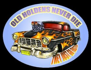 Decals - Old Holdens Never Die by RatRodRalphy