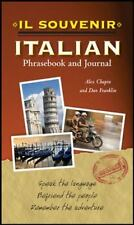 Italian Phrasebook and Journal by Daniel Franklin and Alex Chapin (2011,...