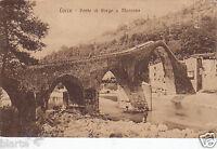 CARTOLINA LUCCA PONTE DI BORGO A MOZZANO VIAGGIATA 1919
