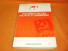 documenti politici dal 16° al 17° congresso firenze 1986
