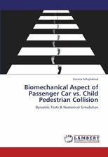 Biomechanical Aspect of Passenger Car vs. Child. Schejbalova, Zuzana.#