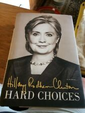 """Signed Book """"Hard Choices"""" by Hillary Clinton (2014, HC) Autographed! Free Ship!"""