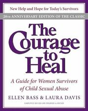 The Courage to Heal: A Guide for Women Survivors of Child Sexual Abuse, 20th An