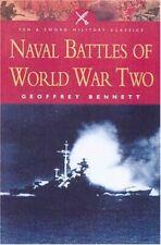 Naval Battles of World War II (Pen & Sword Milit by Bennett, Geoffrey 0850529891
