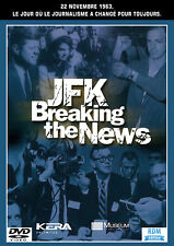 DVD JFK - Breaking the news