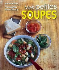 MES PETITES SOUPES - recettes gastronomie cuisine monde french cooking