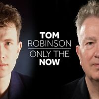 TOM ROBINSON Only The Now 2015 UK 11-track digipak CD NEW/SEALED