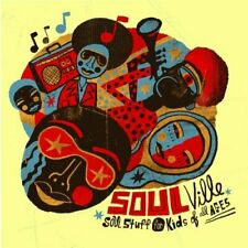 Soulville: Soul Stuff For Kids Of All Ages On Audio CD Album 2008 Very Good