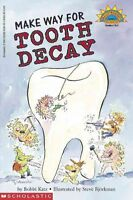 Make Way for Tooth Decay (Hello Reader! Science: Level 3) by Katz, Bobbi, NEW Bo