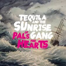 TEQUILA AND THE SUNRISE GANG - OF PALS AND HEARTS   CD NEUF