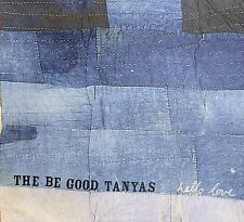 Hello Love by The Be Good Tanyas (Group) (CD, Oct-2006, Nettwerk)