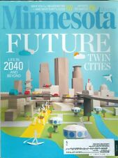 2015 Minnesota Monthly Magazine: Future Twin Cities/Life in 2040 and Beyond