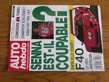 $$$ Revue Auto hebdo N°702 Prost SennaFiat Tipo 16SFerrari F40-LM