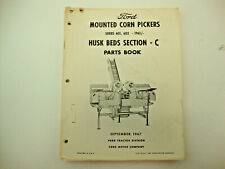 1967 Ford Mounted Corn Picker Series 601 602 Husk Bed Section C Parts Book
