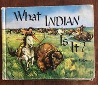 Vintage Children Book What Indian Is It? 1956 by Anna Pistorius HC Exlib