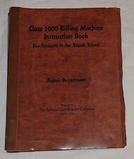 NCR National Cash Register Class 2000 Billing Machine Repair Instruction Book 46