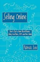 Selling Online : How to Start a Home-Based Business Selling Used Books, DVD's an