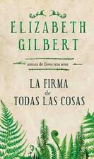 La firma de todas las cosas Spanish Edition
