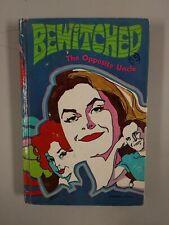 Bewitched the Opposite Uncle by William Johnston