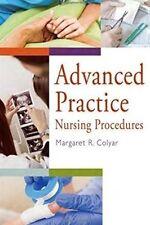 ADVANCED PRACTICE:NURSING PROCEDURES 1st Edition by COLYAR MARGARET R.