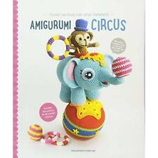 Amigurumi Circus: Seriously Cute Crochet Characters - Paperback NEW Joke Vermeir
