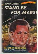 Tom Corbett #1 - Stand by for Mars by Carey Rockwell Hardback Dust Jacket