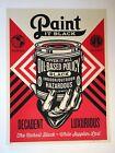 Paint It Black - Hand 2014 Silkscreen Print by Shepard Fairey - Obey S/N Poster