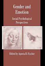 Gender and Emotion: Social Psychological Perspectives (Studies in Emotion and So