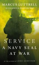 Service : A Navy SEAL at War by Marcus Luttrell (2014, Paperback)