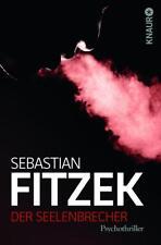 Der Seelenbrecher von Sebastian Fitzek (2008, Taschenbuch), UNGELESEN