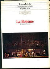 LA BOHEME GIACOMO PUCCINI TEATRO ALLA SCALA MILANO STAGIONE 1979 LIRICA OPERA
