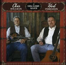 Chris Hillman, Chris Hillman & Herb Pederson - At Edwards Barn [New CD]