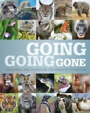 New, Going, Going, Gone: 100 animals and plants on the verge of extinction (Cons