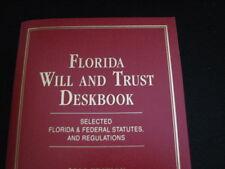 Florida Will Trust Deskbook Law Book Statutes Regulations NEW  Estate Taxes 2015