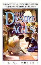 The Desire of Ages: The Happiness Millions Desire Is Found in the Man Who Divide