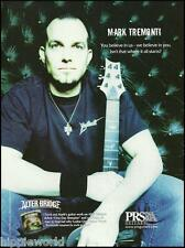 Mark Tremonti 2005 Prs Signature Guitar ad 8 x 11 Alter Bridge advertisement