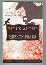 Titus Alone by Mervyn Peake 1991 FN