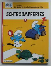 LES SCHTROUMPFS / SCHTROUMPFERIES T. 5 - E.O. -2001- PEYO