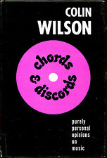 Chords & Discords: Opinions on Music by Colin Wilson-First U.S. Edition/DJ-1966