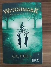 Witchmark. World Fantasy Award für den besten Fantasy-Roman des Jahres C.L. Polk