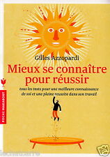 Mieux se Connaître pour Réussir - Gilles Azzopardi  - Eds. Marabout - 2014 - HC
