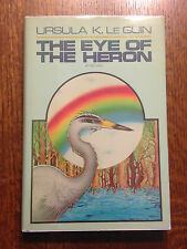 RARE SIGNED Ursula K Le Guin THE EYE OF THE HERON 1982 1st Edition 1st Printing!