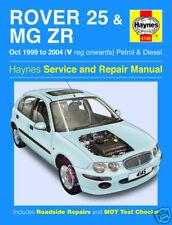 Haynes Manual Rover 25 & MG ZR 1999 - 2006 NEW 4145