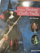 MAKING FANTASY CLOTH DOLLS~Jan Horrox~must have projects~how-to cloth art dolls